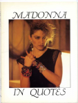 MADONNA IN QUOTES -  UK 1987 PHOTO BOOK
